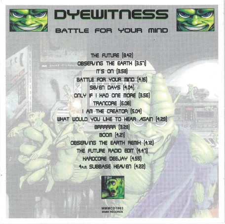Dyewitness - Battle For Your Mind (1995) (UK Edition Inc. 3 Bonus Tracks)